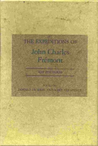 9780252000867: Expeditions of John Charles Fremont Travels from 1838 to 1844/With Map Portfolio