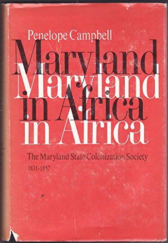 9780252001338: MARYLAND IN AFRICA