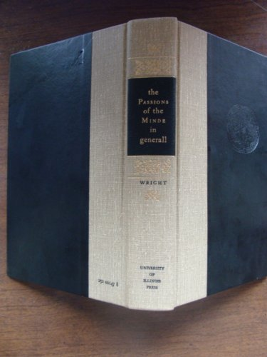 9780252001475: Passions of the Minde in Generall: A Reprint Based on the 1604 Ediition