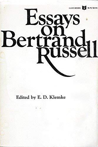Essays on Bertrand Russell: Klemke, E. D.