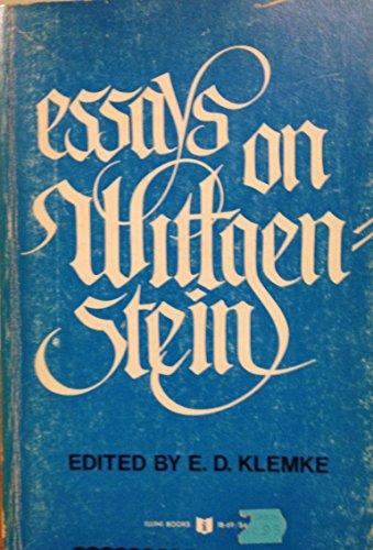 Essays on Wittgenstein (Illini Books): Editor-E.D. Klemke