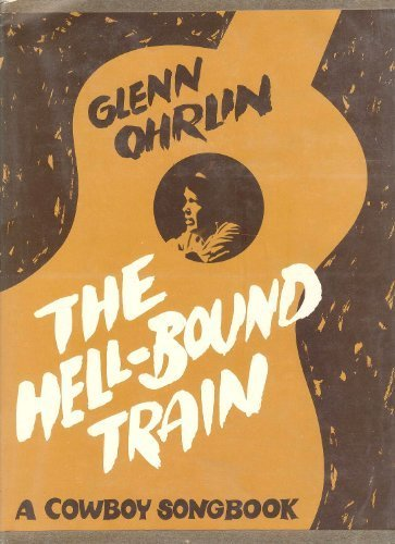 9780252001901: The Hell-Bound Train: A Cowboy Songbook (Music in American Life)