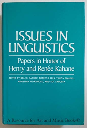 9780252002465: Issues in Linguistics: Papers in Honor of Henry and Renee Kahane