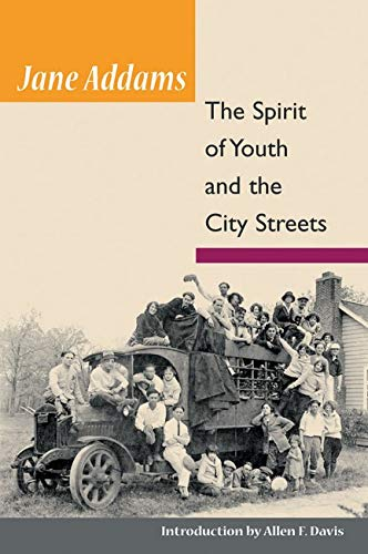 9780252002755: The Spirit of Youth and City Streets (Illini Book)