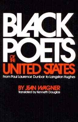 9780252002922: Black Poets of the United States: From Paul Laurence Dunbar to Langston Hughes (An Illini book)