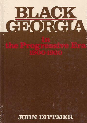 9780252003066: Black Georgia in the Progressive Era, 1900-1920 (Blacks in the New World)
