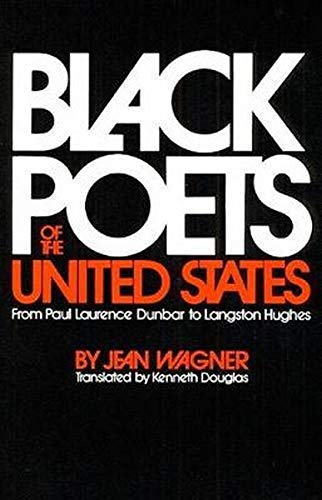 9780252003417: Black Poets of the United States: From Paul Laurence Dunbar to Langston Hughes