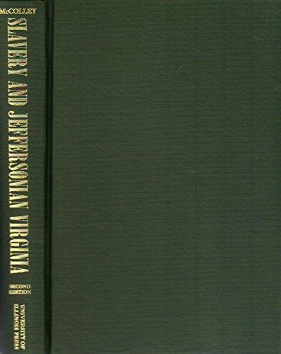 9780252003462: Slavery and Jeffersonian Virginia