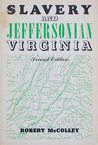 9780252003479: Slavery and Jeffersonian Virginia