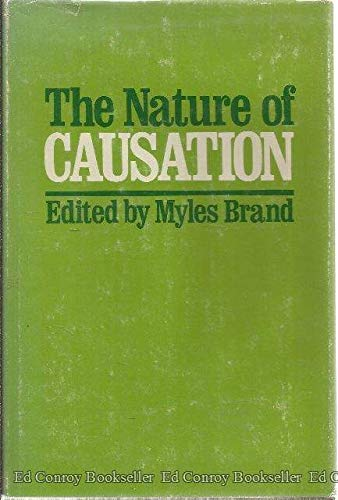 The Nature of Causation