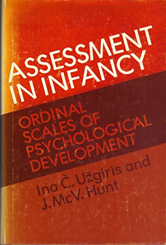 9780252004650: Assessment in Infancy: Ordinal Scales of Psychological Development