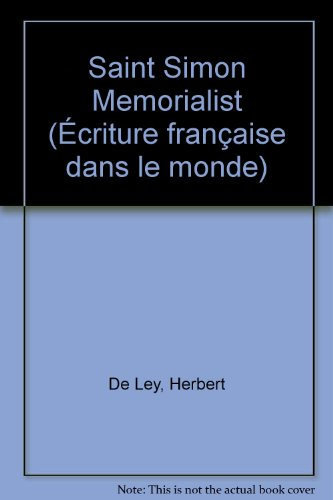 SAINT SIMON MEMORIALIST: De Ley, Herbert