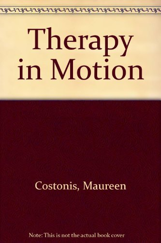 9780252005862: Therapy in Motion
