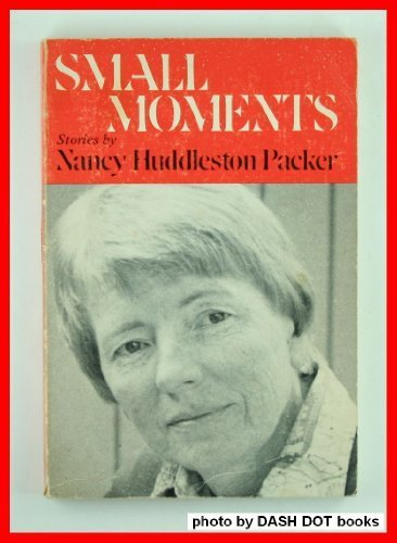 9780252006166: Small Moments Stories (Illinois Short Fiction Ser.)