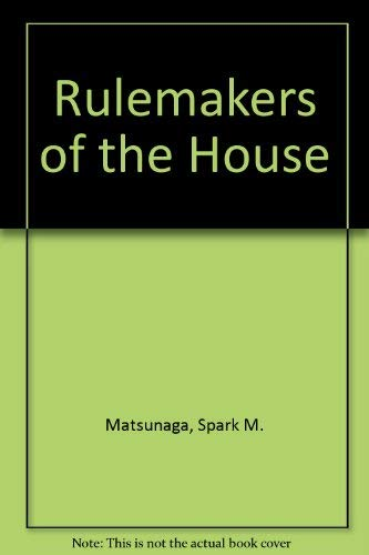 9780252006265: Rulemakers of the House