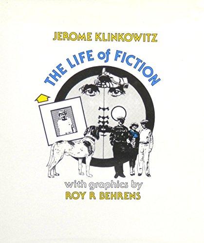 LIFE OF FICTION (0252006437) by Jerome Klinkowitz