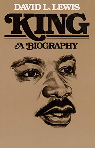 King: A BIOGRAPHY (Blacks in the New World) (0252006801) by Lewis, David Levering