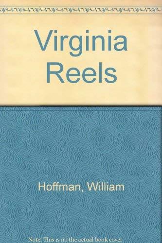 Virginia reels: Stories (Illinois short fiction): William Hoffman