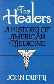 The Healers: A History of American Medicine