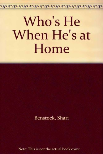 9780252007569: Who's He When He's at Home