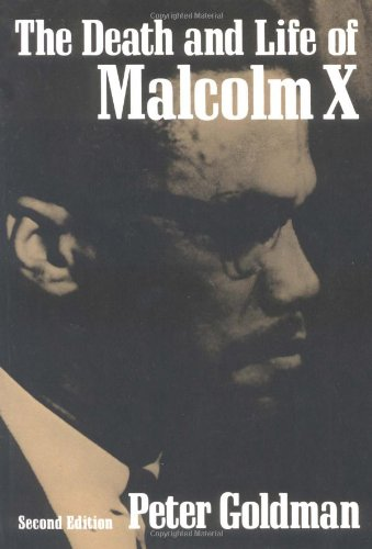 9780252007743: The Death and Life of Malcolm X (Blacks in the New World)
