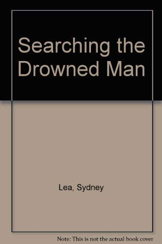 Searching the Drowned Man