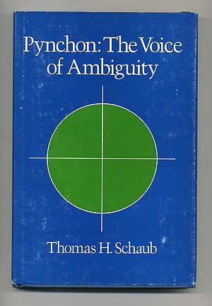 9780252008160: Pynchon: The voice of ambiguity
