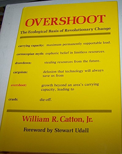 9780252008184: Overshoot: The Ecological Basis of Revolutionary Change