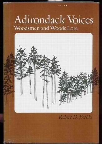 9780252008290: Adirondack Voices: Woodsmen and Woods Lore