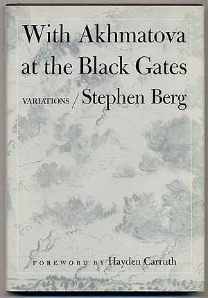 9780252008337: With Akhmatova at the Black Gates: VARIATIONS. POEMS