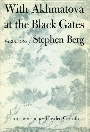 9780252008344: WITH AKHMATOVA AT THE BLACK GATES