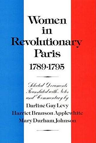 9780252008559: Women in Revolutionary Paris, 1789-1795