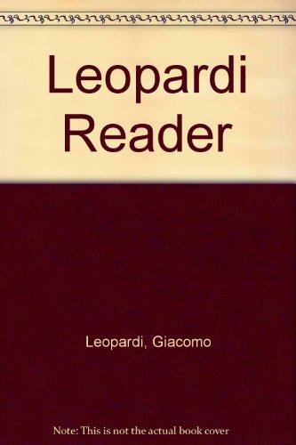 A Leopardi Reader: Leopardi, Giacomo & Casale, Ottavio M.