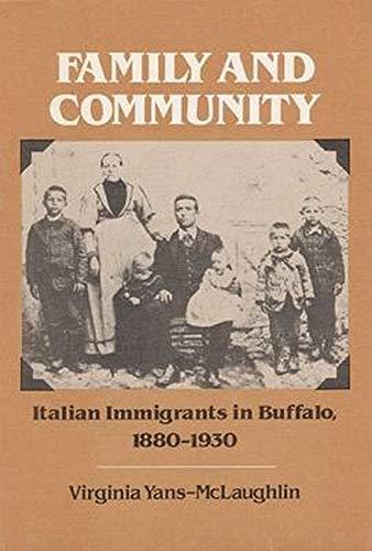 9780252009167: Family and Community: Italian Immigrants in Buffalo, 1880-1930