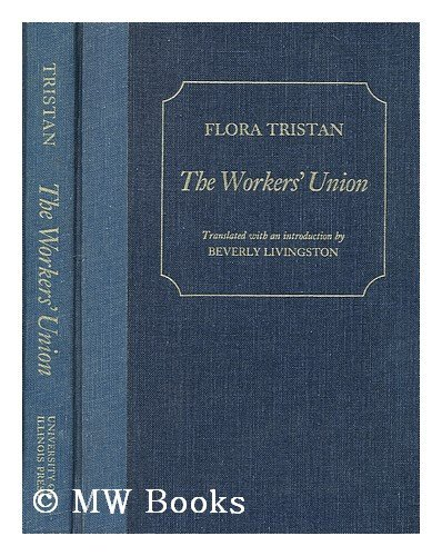 9780252009211: Workers' Union