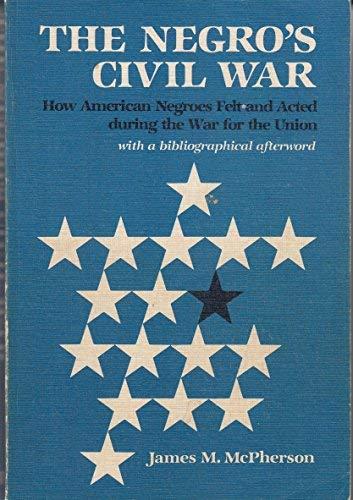 9780252009495: The Negro's Civil War (Blacks in the New World)