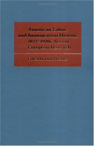 9780252009631: American Labor and Immigration History, 1877-1920s: Recent European Research (Working Class in American History)