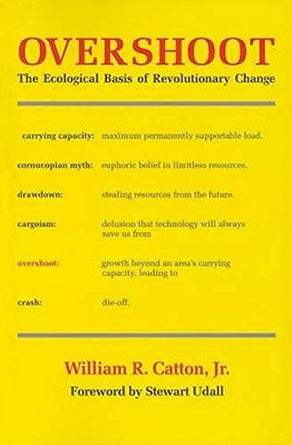 9780252009884: Overshoot: The Ecological Basis of Revolutionary Change