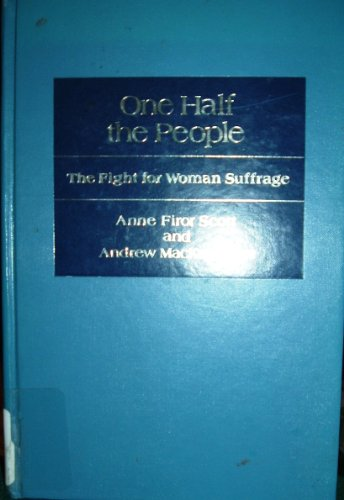 9780252010118: One Half the People: The Fight for Woman Suffrage