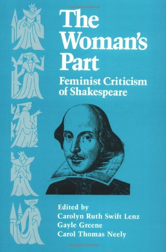 9780252010163: The Woman's Part: Feminist Criticism of Shakespeare