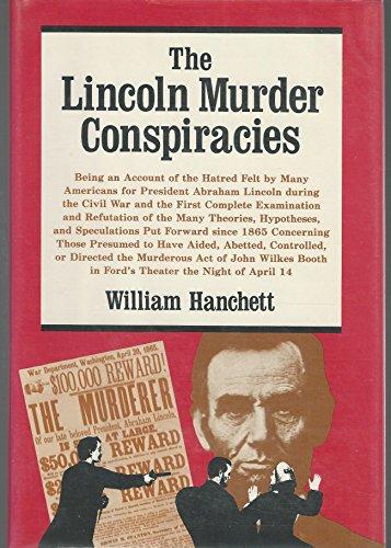 LINCOLN MURDER CONSPIRACIES, THE: Hanchett, William