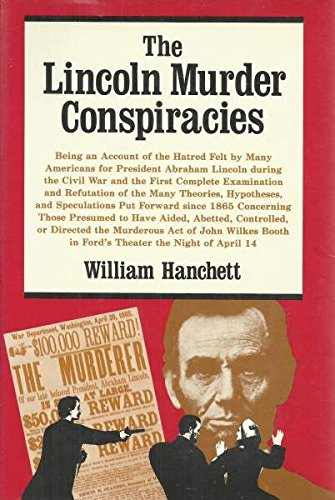 THE LINCOLN MURDER CONSPIRACIES.