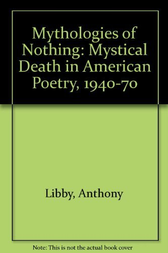 Mythologies of Nothing : Mystical Death in: Anthony Libby
