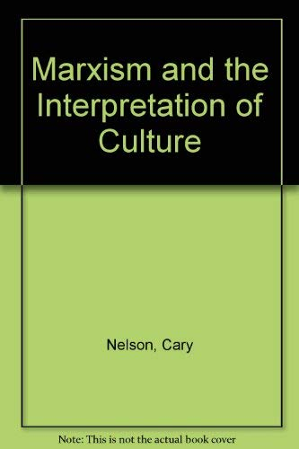 9780252011085: Marxism and the Interpretation of Culture