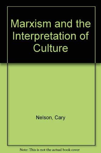 9780252011085: Marxism and the Interpretation of Culture