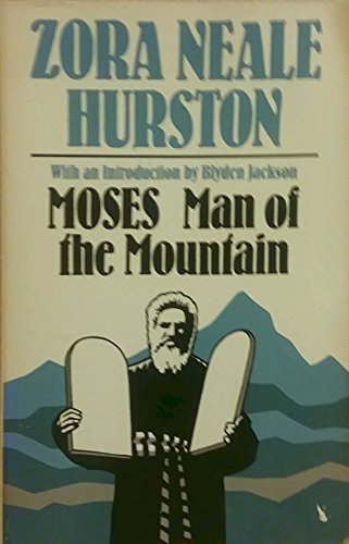 MOSES MAN OF MOUNTAIN (9780252011221) by Zora Neale Hurston