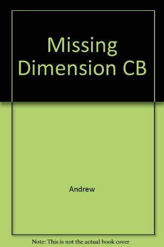 9780252011573: The Missing Dimension: Governments and Intelligence Communities in the Twentieth Century