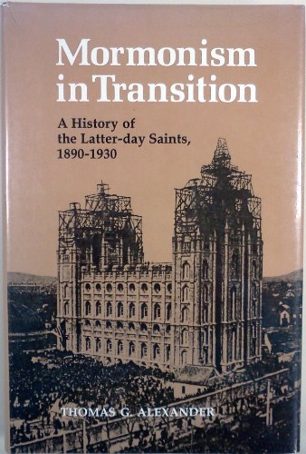 9780252011856: Mormonism in Transition: A History of the Latter-day Saints, 1890-1930