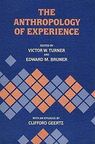 9780252012495: The Anthropology of Experience