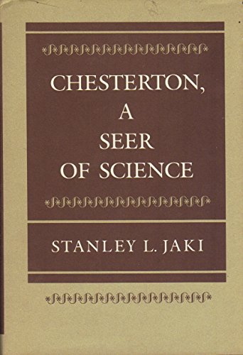 9780252012839: Chesterton: A Seer of Science